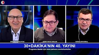 30+DAKİKA-HAFTANIN KONUŞULMAYANLARI 8.2.2019