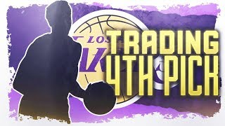 Lakers Trade the #4 Pick For...?