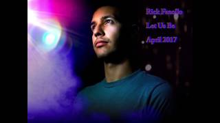 Let us Be - Song and Lyrics by Rick Fazollo