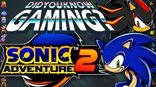 Sonic Adventure 2 - Did You Know Gaming? Feat. Jimmy Whetzel