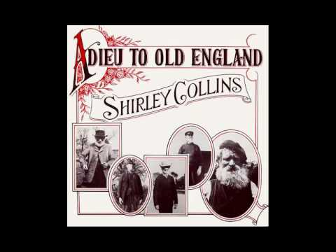 Shirley Collins - Adieu To Old England (full album)