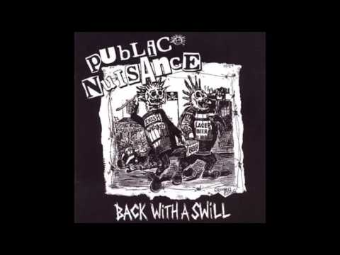 Public Nuisance - Back With A Swill - 2008 (Full Album)