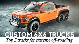 Top 5 Mad 6×6 Trucks and Custom Pickups for Extreme Off-roading