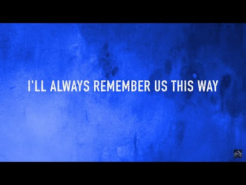Always Remember Us This Way - (Acoustic Cover) (Lyrics)
