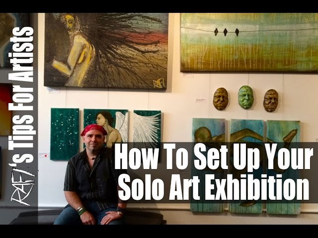 How To Have A Solo Art Show - tips for artists