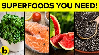 17 SUPERFOODS You Should Make A Part Of Your Daily Diet