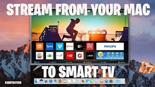 Stream to Smart TV from your M…