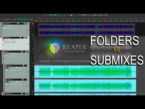 Folders And Submix Busses In REAPER - And A Trap To Avoid
