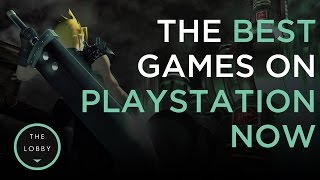 The Best Games On Playstation Now!   The Lobby
