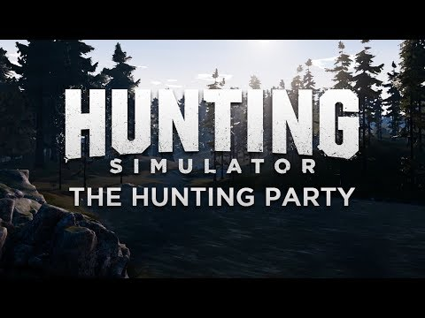 Hunting Simulator - The Hunting Party Trailer [DE]