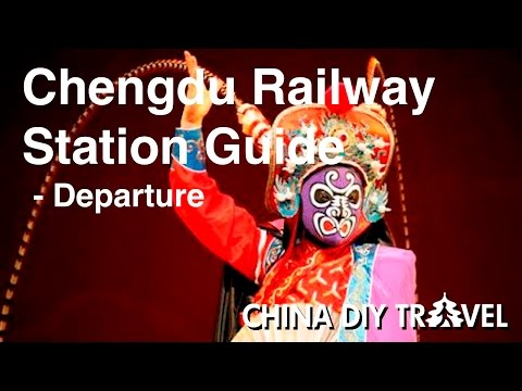 Chengdu Railway Station Guide - departure