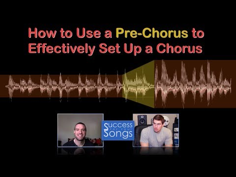 How to Use a Pre-Chorus to Effectively Set Up a Chorus