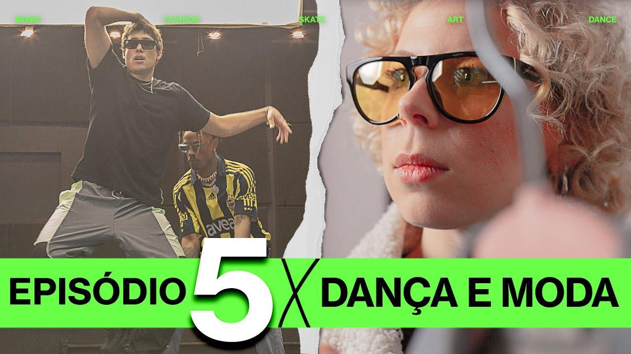 Ep. #05 - Underdog Creators - Arnette, Rap Box - Dança e Moda com Carol Granström, Weskila e Jeyke
