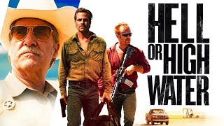 Hell Or High Water - Official Trailer