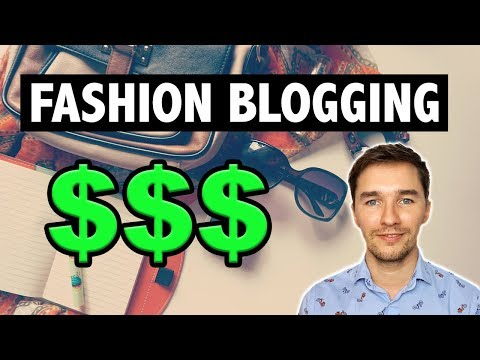 How to Make Money From Fashion Blogging [2018]