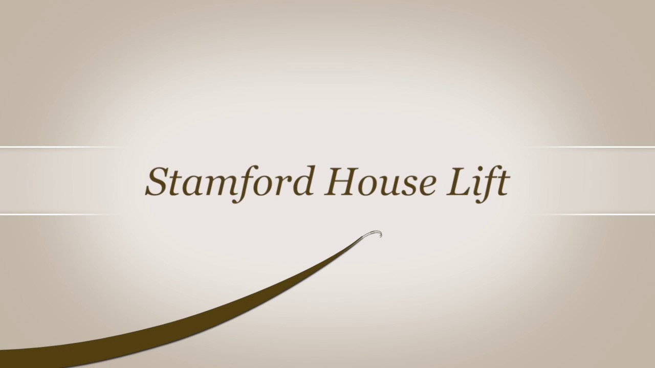 Stamford House Lift