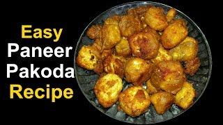 Paneer Pakoda Recipe I Crispy Paneer Pakora