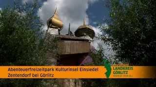 Abenteuerfreizeitpark Kulturinsel Einsiedel im LANDKREIS GÖRLITZ