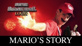 SUPER SMASH BROS. LOGIC IN REAL LIFE - MARIO'S STORY