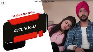 Kite Kalli Manik Rajpal Rk Athwal Free MP3 Song Download 320 Kbps