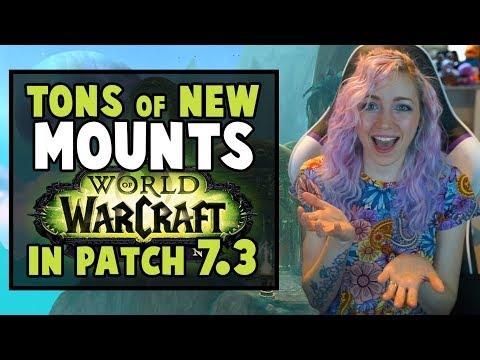NEW MOUNTS in 7.3   World of Warcraft Legion
