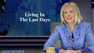 LIVING IN THE LAST DAYS—Cindy Hartline, Love For The Truth TV