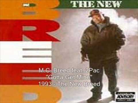 MC Breed  Gotta Get Mine feat 2Pac