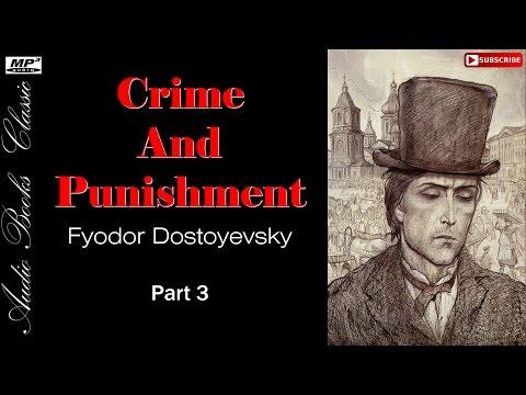 Audiobook 3: Crime And Punishment by Fyodor Dostoyevsky | Part 3 | Full | Audio Books Classic 2