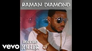 Raman Diamond - Record Killer