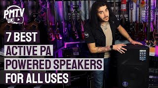 7 Best Active PA Speakers - The Best Powered Speakers For All Uses