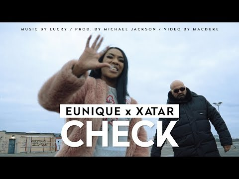 Eunique ► CHECK (feat. Xatar) ◄ music by Lucry / prod. by Michael Jackson [Official Video]