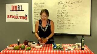 Livefit Kitchen - Nectarine Salad, Mango Cilantro Salsa