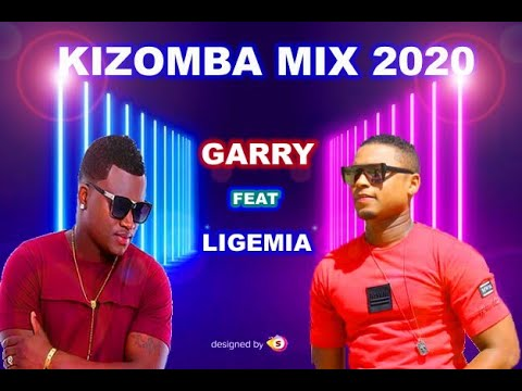 Kizomba mix Show Garry ft Ligemia 2020