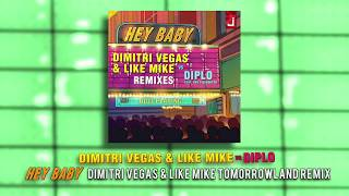 Dimitri Vegas & Like Mike vs Diplo feat Deb's Daughter - Hey Baby (DVLM Tomorrowland Remix)