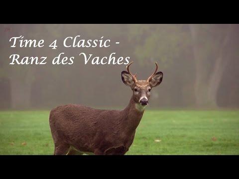 Time 4 Classic - Ranz des Vaches