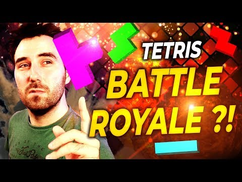 TETRIS BATTLE ROYALE ?!