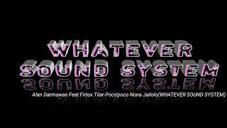 Alan Darmawan ft Firtox Tilar-poco'poco Nona Jailolo