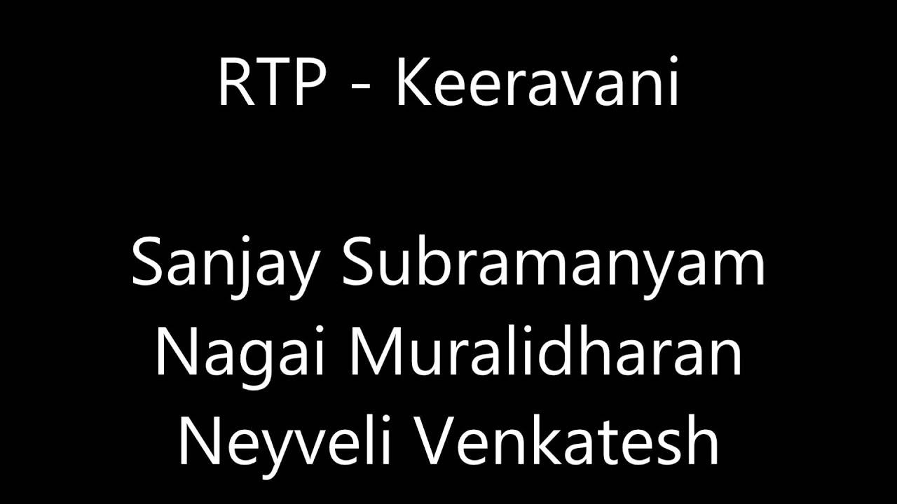 Sanjay Subrahmanyan - Keeravani RTP