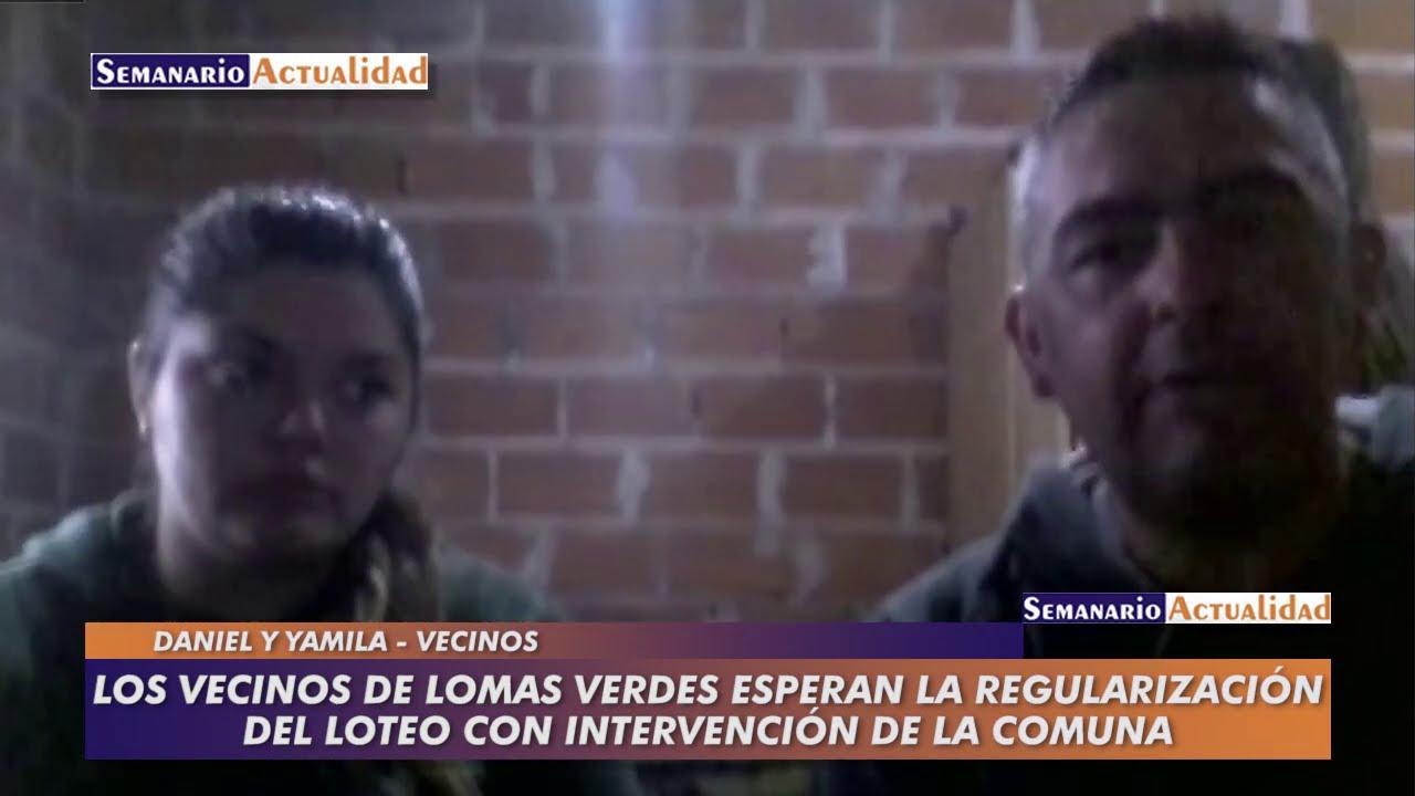 Los vecinos de Lomas Verdes esperan la regularización del loteo con intervención de la comuna