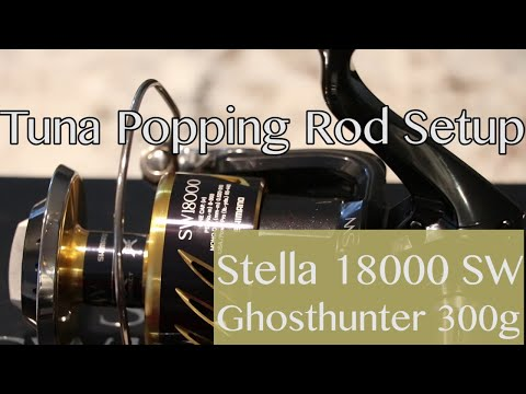 Tuna Popping Rod Setup