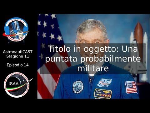 AstronautiCAST 11x14 - Titolo in oggetto: Una puntata probabilmente militare