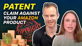 When someone claims there's a patent against your Amazon product | w/Emily Davcev