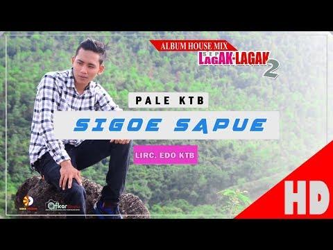 PALE KTB - SIGOE SAPUE - Album House Mix Sep Lagak-Lagak 2 HD Video Quality 2017