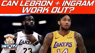 How Will Lebron James and Brandon Ingram Work Together ? | Hoops N Brews