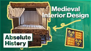 13th Century Interior Design | Secrets of the Castle (3/5) | Absolute History