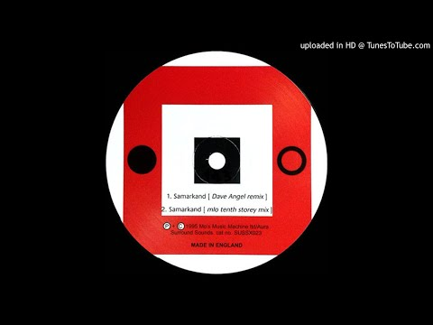 MLO - Samarkand (Dave Angel Mix) [SUSSX023]