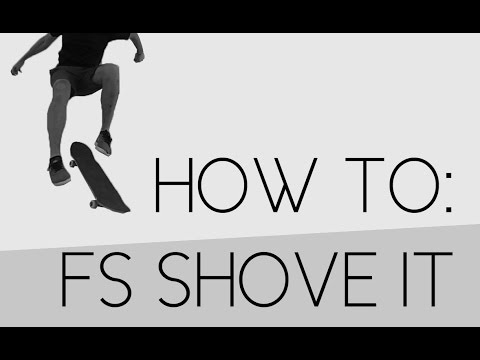 How To: Frontside Shove It