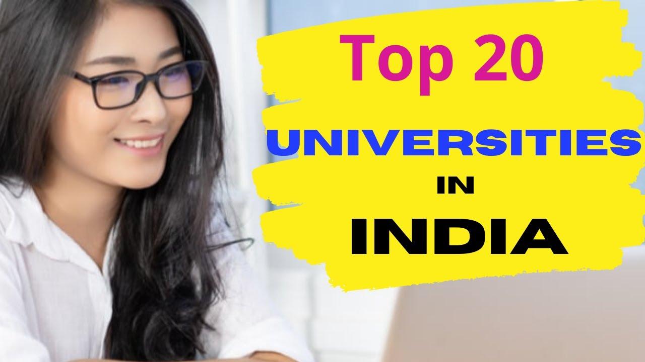 Top 20 Universities in India
