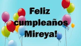 Feliz Cumpleaños Mireya !