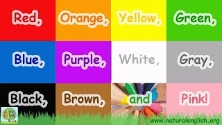 The Colors Song ~ Learn the Colors / Colours ~ LEARN ENGLISH with Natural English ~ LEARN VOCABULARY